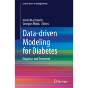Data-driven Modeling for Diabetes - Diagnosis and Treatment