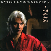 I Met You, My Love - Old Russian Romances