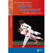 Judo im Schulsport - Grundlagen-Methodik-Technik