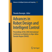 Advances in Robot Design and Intelligent Control - Proceedings of the 24th International Conference on Robotics in Alpe-Adria-Danube Region (RAAD)