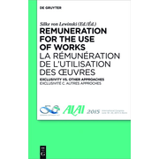 Remuneration for the Use of Works - Exclusivity vs. Other Approaches