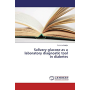 Salivary glucose as a laboratory diagnostic tool in diabetes