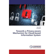 Towards a Privacy-aware Mechanism for Cloud-based Information System