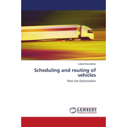 Scheduling and routing of vehicles - Fleet size Optimization