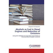 Alcohols as Fuel in Diesel Engines and Reduction of Emissions - Using Semi-Adiabatic Air-Gap Silver Crown Piston as Unconventional Catalytic Converter