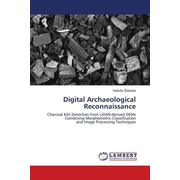 Digital Archaeological Reconnaissance - Charcoal Kiln Detection from LiDAR-derived DEMs Combining Morphometric Classification and Image Processing Techniques