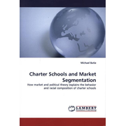 Charter Schools and Market Segmentation