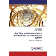 Stability and Discontinious Bifurcations in Vibroimpact System - Numerical investigations