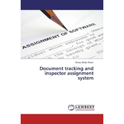 Document tracking and inspector assignment system