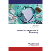 Waste Management in Pharmacy
