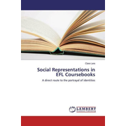 Social Representations in EFL Coursebooks - A direct route to the portrayal of identities