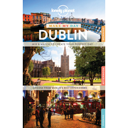 Lonely Planet: Lonely Planet Make My Day Dublin