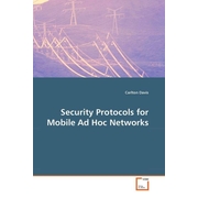 Security Protocols for Mobile Ad Hoc Networks