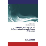 Analysis and Design of Reflectarrays/Transmitarrays Antennas