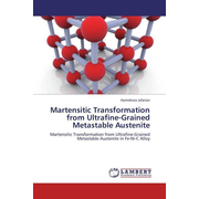 Martensitic Transformation from Ultrafine-Grained Metastable Austenite - Martensitic Transformation from Ultrafine-Grained Metastable Austenite in Fe-Ni-C Alloy