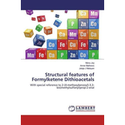 Structural features of Formylketene Dithioacetals - With special reference to 2-(4-methoxybenzoyl)-3,3-bis(methylsulfanyl)prop-2-enal