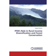 PFM's Role in Rural Income Diversification and Forest Conservation