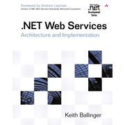 .NET Web Services - Architecture and Implementation