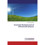 Essential Background of Ultrasound physics