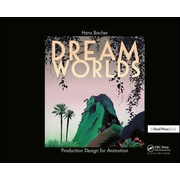 Elsevier Dream Worlds: Production Design for Animation book 216 pages