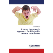 A novel therapeutic approach for idiopathic mental retardation