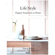 Tricia Foley Life/Style - Elegant Simplicity at Home