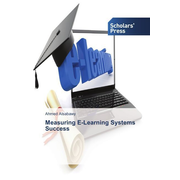 Measuring E-Learning Systems Success