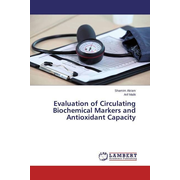 Evaluation of Circulating Biochemical Markers and Antioxidant Capacity