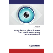 Irregular Iris Identification and Verification using Texture Methods