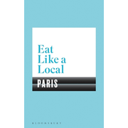 ISBN Eat Like a Local PARIS