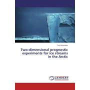 Two-dimensional prognostic experiments for ice streams in the Arctic
