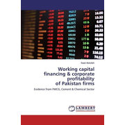 Working capital financing & corporate profitability of Pakistan firms - Evidence from FMCG, Cement & Chemical Sector