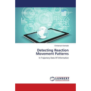 Detecting Reaction Movement Patterns - In Trajectory Data Of Information