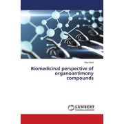 Biomedicinal perspective of organoantimony compounds