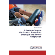 Effects-in Season Mechanical Stimuli for Strength and Power Adaptation