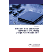 Efficient Yield Estimation Techniques On Analog Design Automation Tool