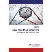 n X 2 Flow Shop Scheduling - Minimization of Total Waiting Time of Jobs