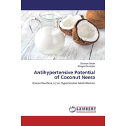 Antihypertensive Potential of Coconut Neera - (Cocos Nucifera, L.) on Hypertensive Adult Women