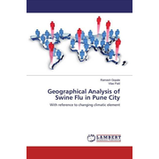 Geographical Analysis of Swine Flu in Pune City - With reference to changing climatic element