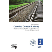 Carolina Coastal Railway - Shortline railroad, Norfolk Southern Railway, Genesee & Wyoming Inc.