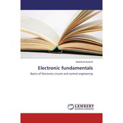 Electronic fundamentals - Basics of Electronic circuits and control engineering