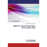 ANN For Forte Production Of Ceramic Tiles
