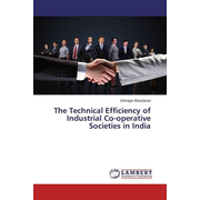 The Technical Efficiency of Industrial Co-operative Societies in India