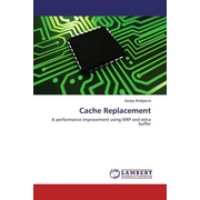 Cache Replacement - A performance improvement using WRP and extra buffer