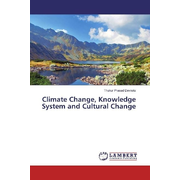 Climate Change, Knowledge System and Cultural Change