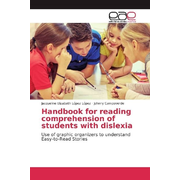 Handbook for reading comprehension of students with dislexia - Use of graphic organizers to understand Easy-to-Read Stories