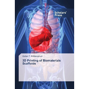 3D Printing of Biomaterials Scaffolds
