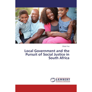 Local Government and the Pursuit of Social Justice in South Africa