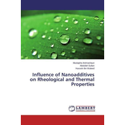 Influence of Nanoadditives on Rheological and Thermal Properties