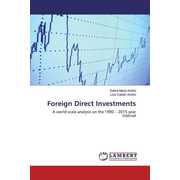 Foreign Direct Investments - A world-scale analysis on the 1990 - 2015 year interval
